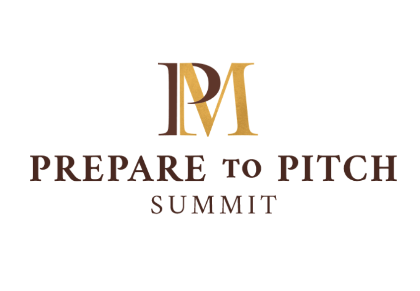 Prepare to Pitch Summit – April 18-20, 2021
