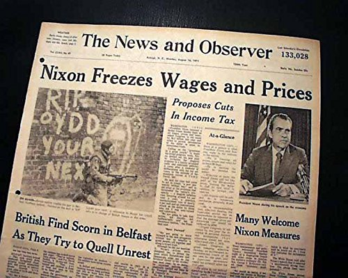 After defaulting on the Bretton Woods gold dollar standard, Nixon imposed a freeze on wage and price increases