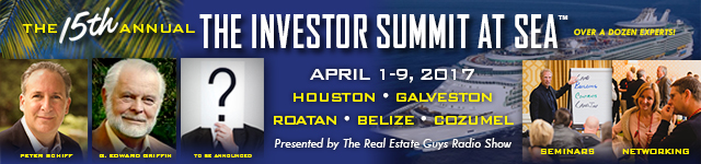 The Real Estate Guys 2017 Investor Summit at Sea features Peter Schiff, G. Edward Griffin and many more experts