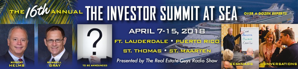 The Real Estate Guys 2018 Investor Summit at Sea - An Investment Conference on a Cruise Ship